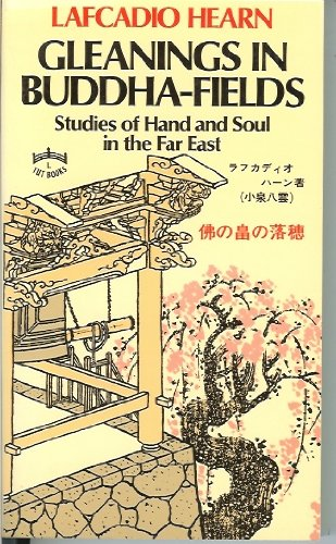 Gleanings in Buddha Field (Tut Books. L): Lafcadio Hearn