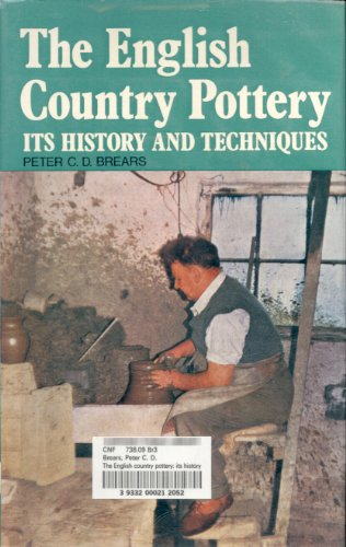 9780804809863: The English country pottery: Its history and techniques