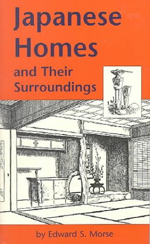9780804809986: Japanese Homes and Their Surroundings (Tut Books. a)