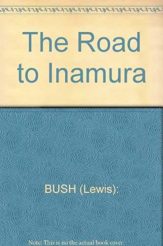 The Road to Inamura: Lewis Bush