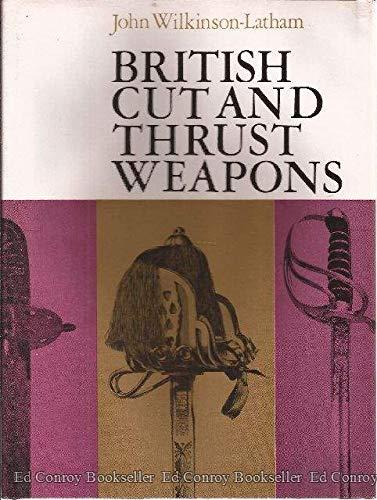 British Cut and Thrust Weaposn: John Wilkinson-Latham
