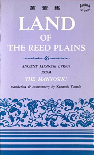 Land of the Reed Plains: Ancient Japanese
