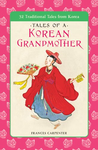 9780804810432: Tales of a Korean Grandmother: 32 Traditional Tales from Korea (Tut Books. L)