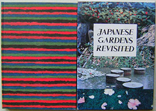 Japanese Gardens Revisited