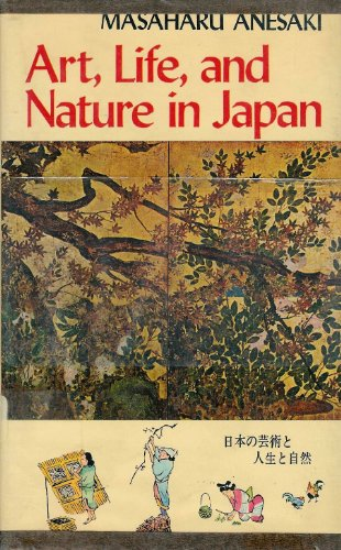 Art, Life and Nature in Japan: Anesaki, Masaharu
