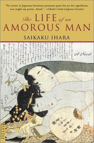 The Life of an Amorous Man: Saikaku Ihara