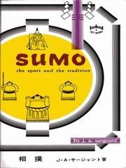 9780804810845: Sumo: The Sport and the Tradition (Tut books)