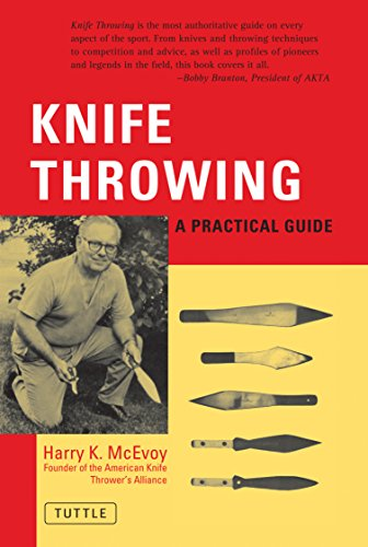 9780804810999: Knife Throwing: A Practical Guide