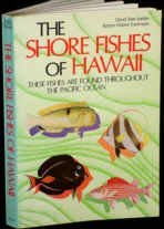 The Shore Fishes of Hawaii: These Fishes: Jordan, David Starr,