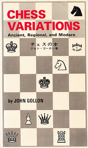 9780804811224: Chess Variations, Ancient, Regional, and Modern