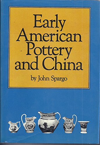 Early American Pottery and China