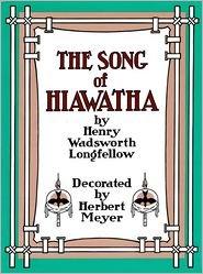 Hiawatha: Henry Wadsworth Longfellow