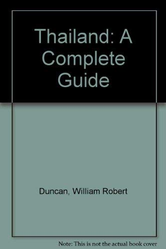 9780804811583: Thailand: A Complete Guide