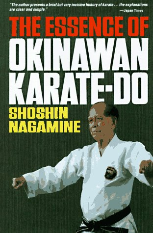 9780804811637: The Essence of Okinawan Karate-do (Shorin-Ryu)