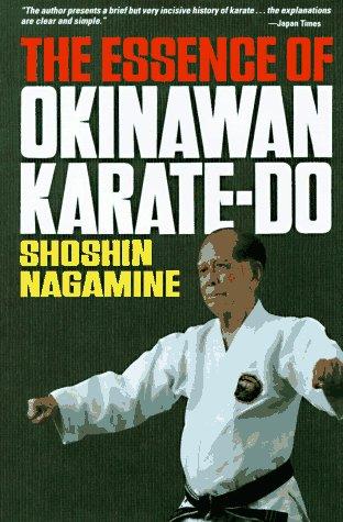 9780804811637: The Essence of Okinawan Karate-Do (Shorin-Ryu)