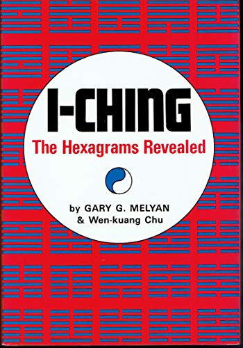 9780804811828: I Ching: The Hexagrams Revealed