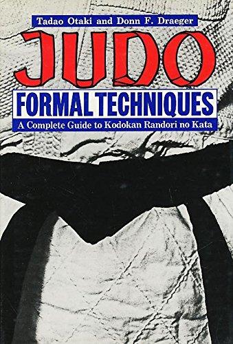 9780804811873: Judo Formal Techniques: A Complete Guide to Kodokan Randori No Kata