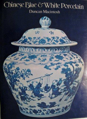 Chinese Blue & White Porcelain: Macintosh, Duncan