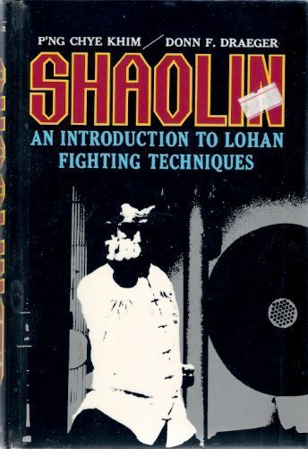 9780804812139: Shaolin: An Introduction to Lohan Fighting
