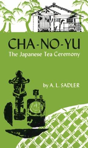 9780804812245: Cha-No-Yu: The Japanese Tea Ceremony