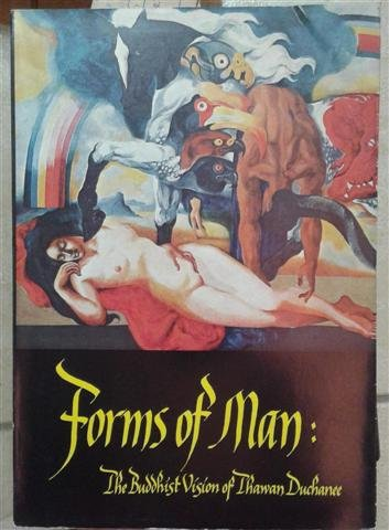 9780804812344: Forms of Man: The Buddhist Vision of Thawan Duchanee