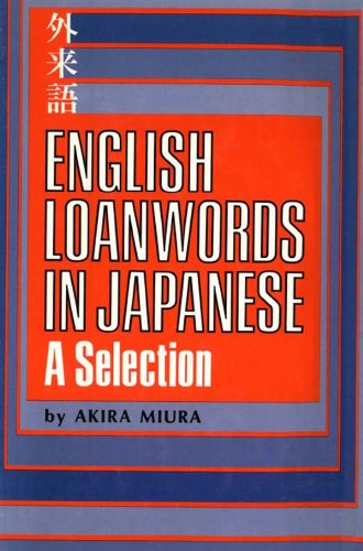 9780804812481: English Loanwords in Japanese