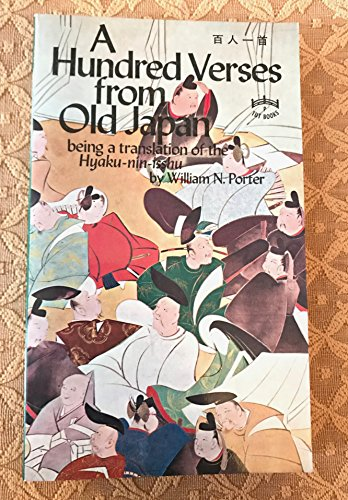 9780804812566: A Hundred Verses from Old Japan: Being a Translation of the Hyaku-Nin-Isshu