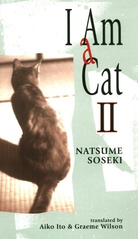 I Am A Cat II: Soseki Natsume