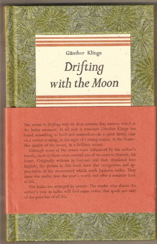 Drifting with the Moon. Selected and adapted into English by Ann Atwood. Preface by Ann Atwood.