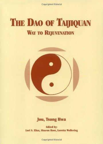 9780804813570: The Dao of Taijiquan: Way to Rejuvenation