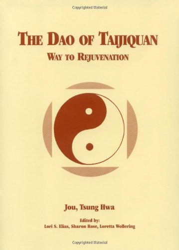 9780804813570: The Dao of Taijiquan: Way to Rejuvenation
