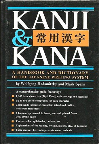 9780804813730: Kanji and Kana: A Handbook and Dictionary of the Japanese Writing System