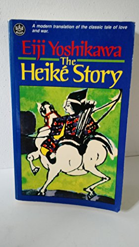 9780804813761: The Heike Story [ILLUSTRATED]