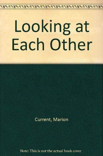 9780804814157: Looking at Each Other