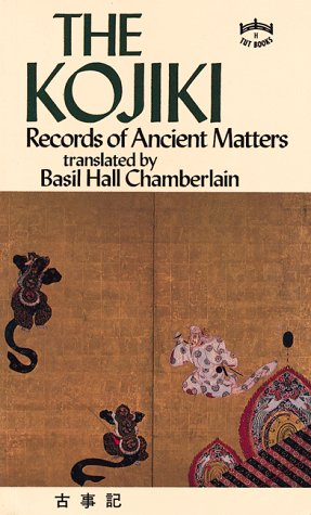 The Kojiki : Records of Ancient Matters: Chamberlain, Basil Hall