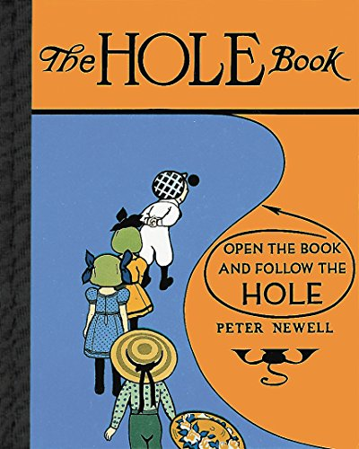 9780804814980: The Hole Book (Peter Newell Children's Books)