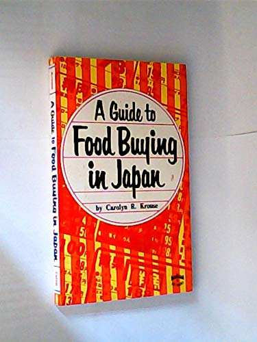 9780804815031: Guide to Food Buying in Japan (Books to Span the East and West)