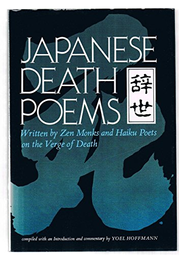 9780804815055: Japanese Death Poems: Written by Zen Monks and Haiku Poets on the Verge of Death