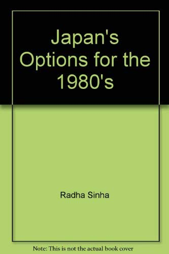 9780804815147: Japan's options for the 1980s