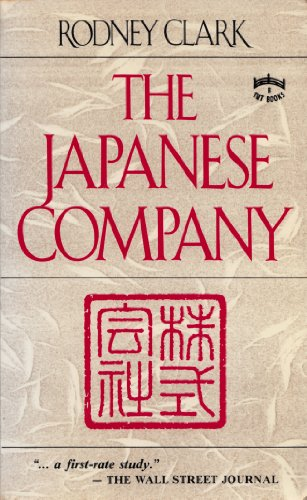 9780804815239: THE JAPANESE COMPANY [Paperback] by Rodney Clark