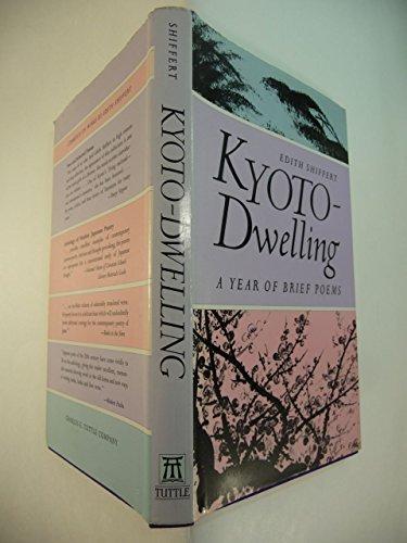 9780804815284: Kyoto Dwelling: Poems