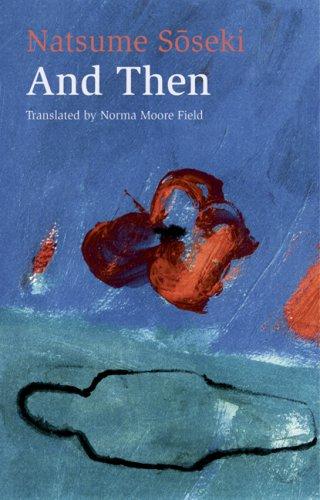 9780804815376: And Then: Natsume Soseki's Novel Sorekara
