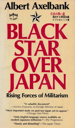 9780804815482: Black Star over Japan: Rising Forces of Militarism