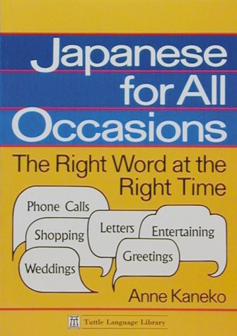 9780804815673: Japanese for All Occasions
