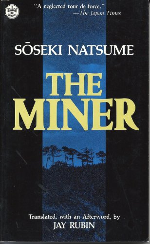 9780804815772: The Miner