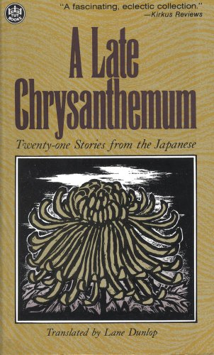 9780804815789: Late Chrysanthemum 21 Stories from the Japanese