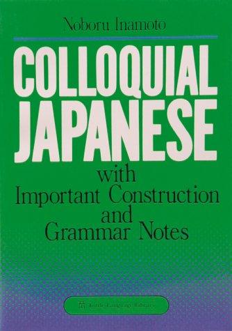 9780804815819: Colloquial Japanese
