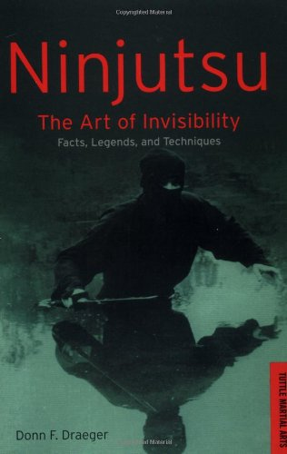 9780804815970: Ninjutsu: The Art of Invisibility (Tuttle Library of Martial Arts)