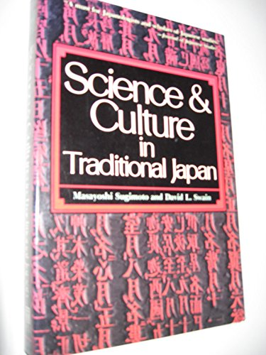 9780804816144: Science & Culture In Traditional Japan