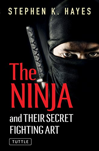 9780804816564: The Ninja and Their Secret Fighting Art